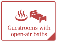 Guestrooms with open-air baths